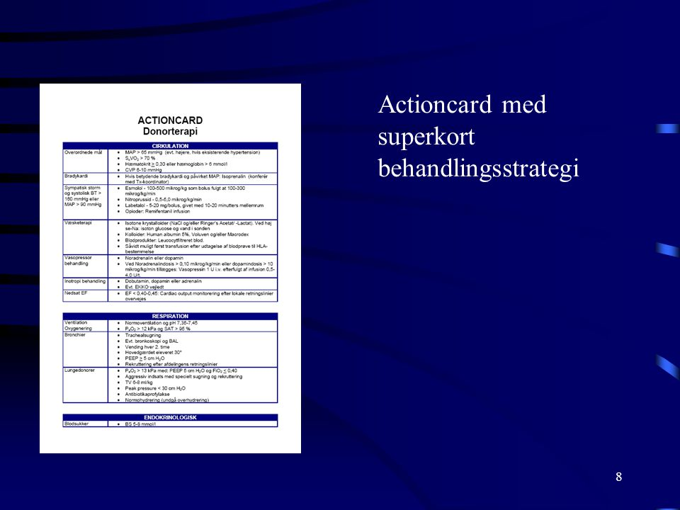 Actioncard med superkort behandlingsstrategi