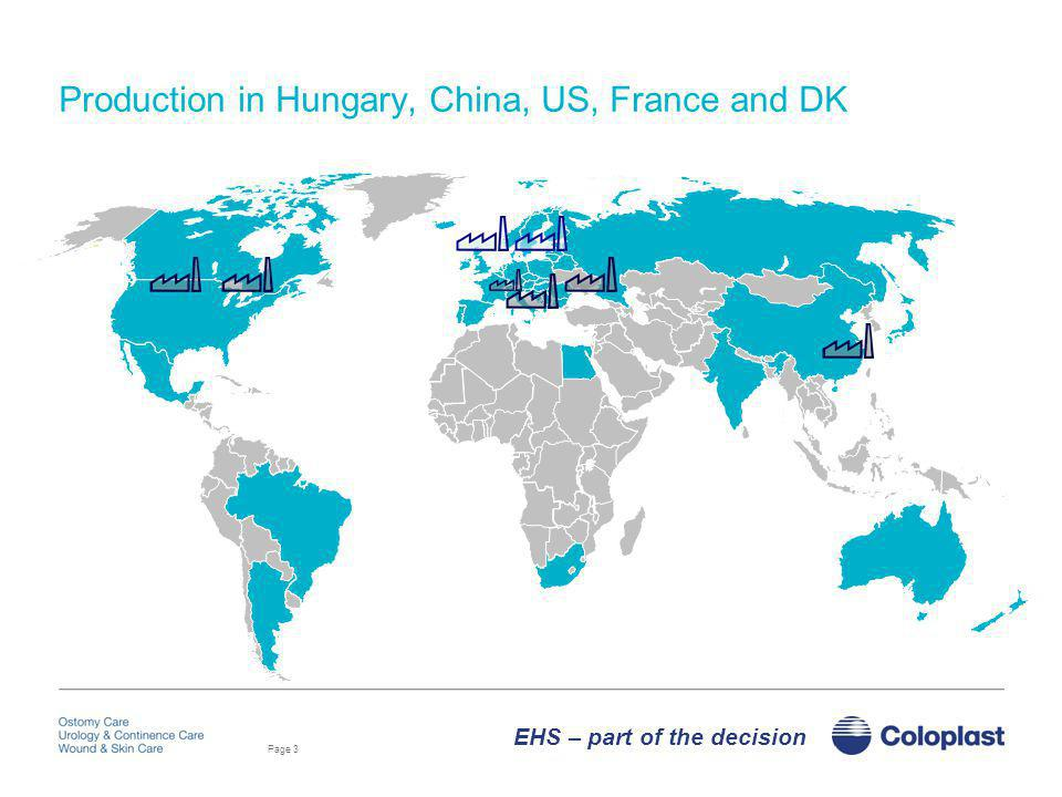 Production in Hungary, China, US, France and DK