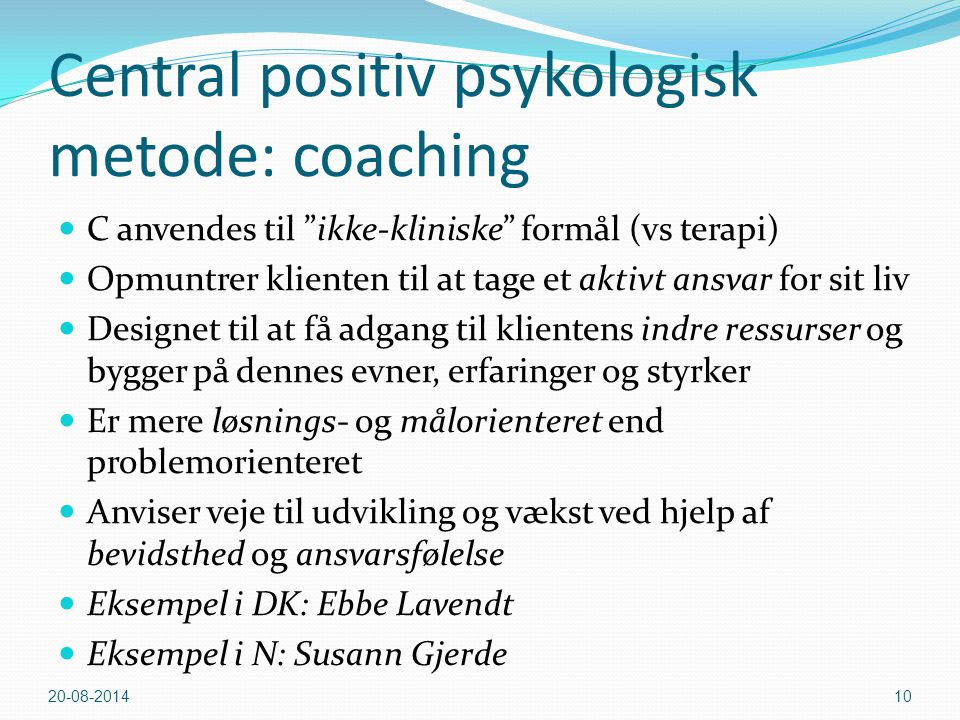 Central positiv psykologisk metode: coaching