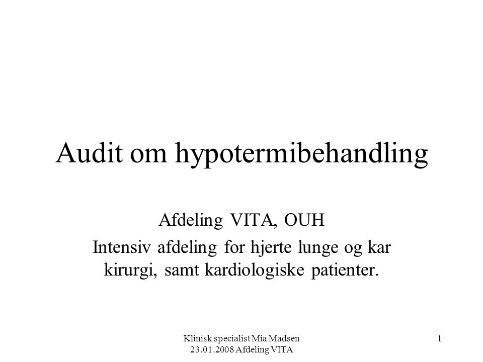 Audit om hypotermibehandling