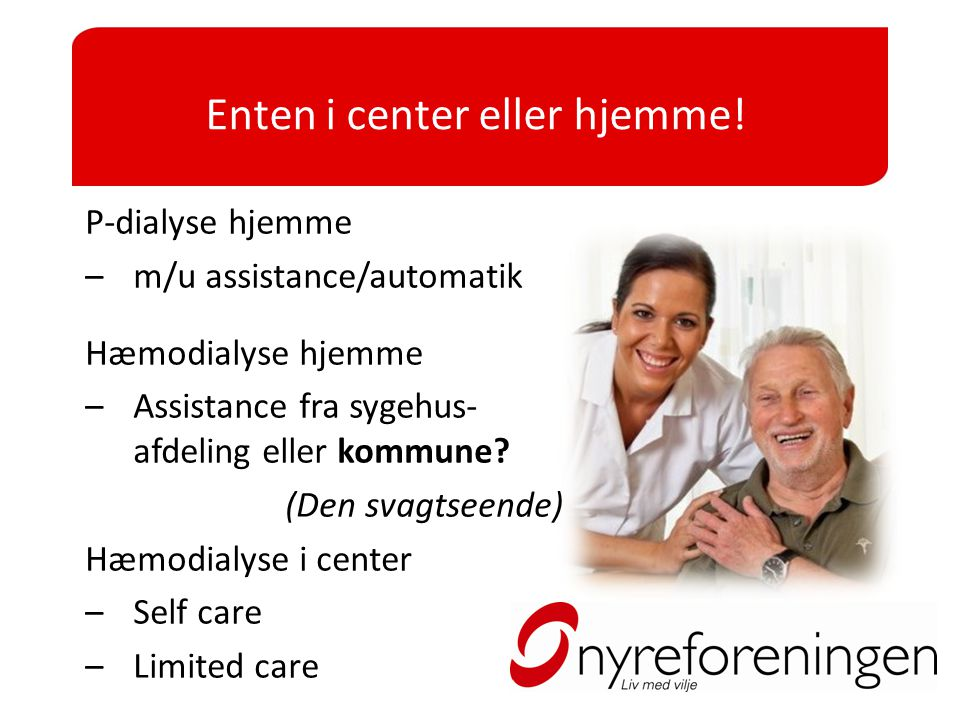Enten i center eller hjemme!