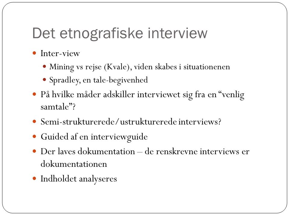 Det etnografiske interview
