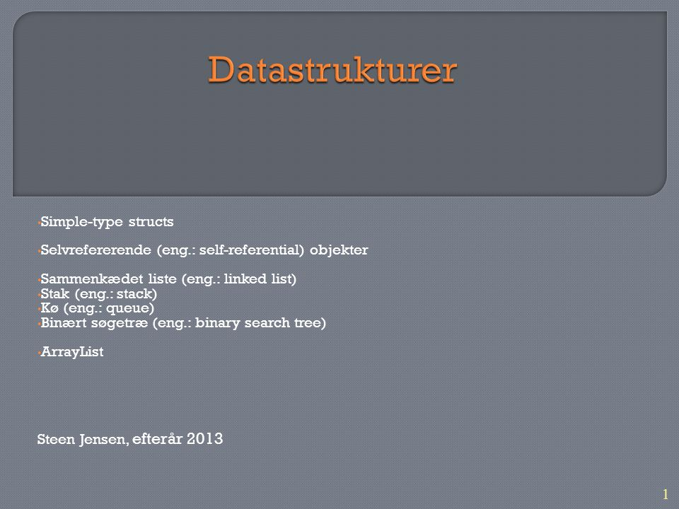 Datastrukturer Simple-type structs