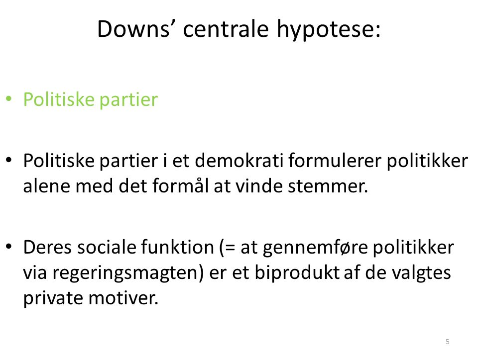Downs' centrale hypotese: