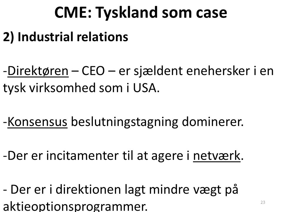 CME: Tyskland som case 2) Industrial relations