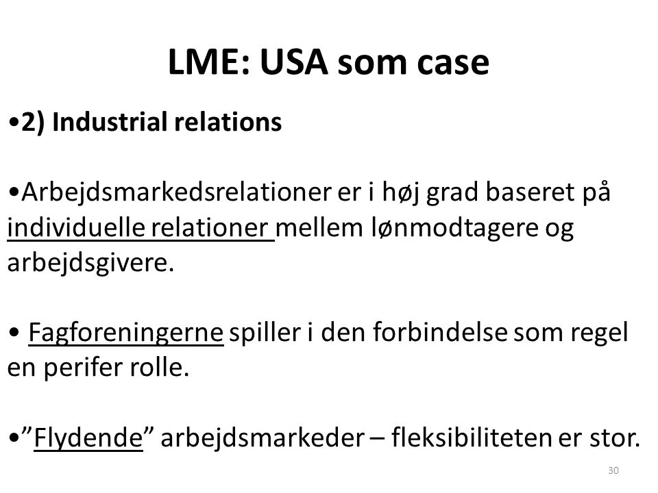 LME: USA som case 2) Industrial relations