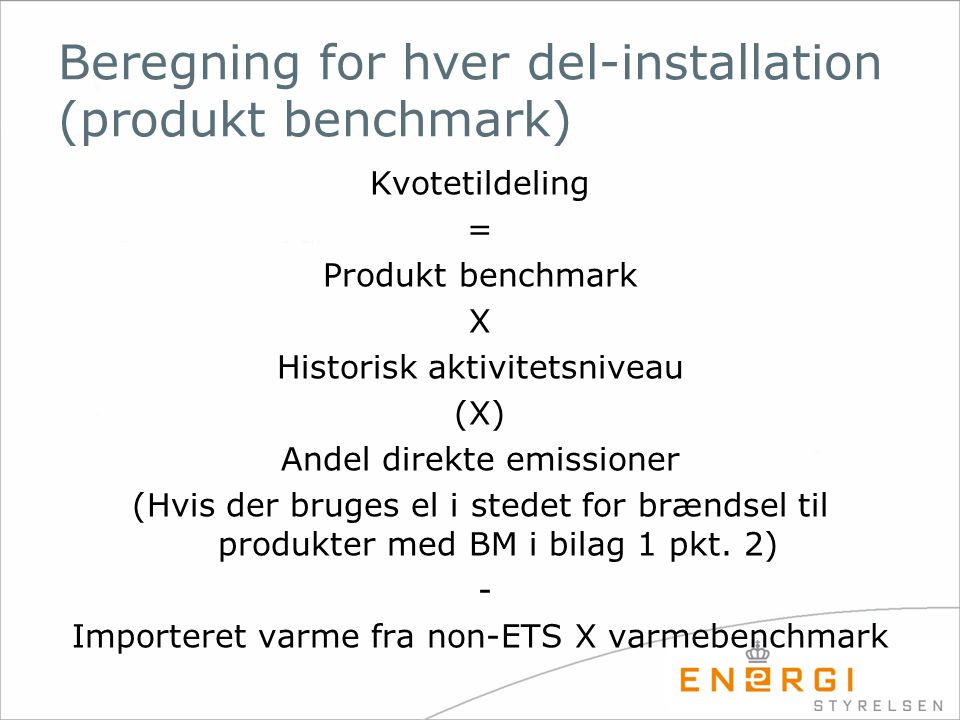 Beregning for hver del-installation (produkt benchmark)
