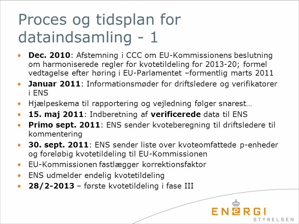 Proces og tidsplan for dataindsamling - 1