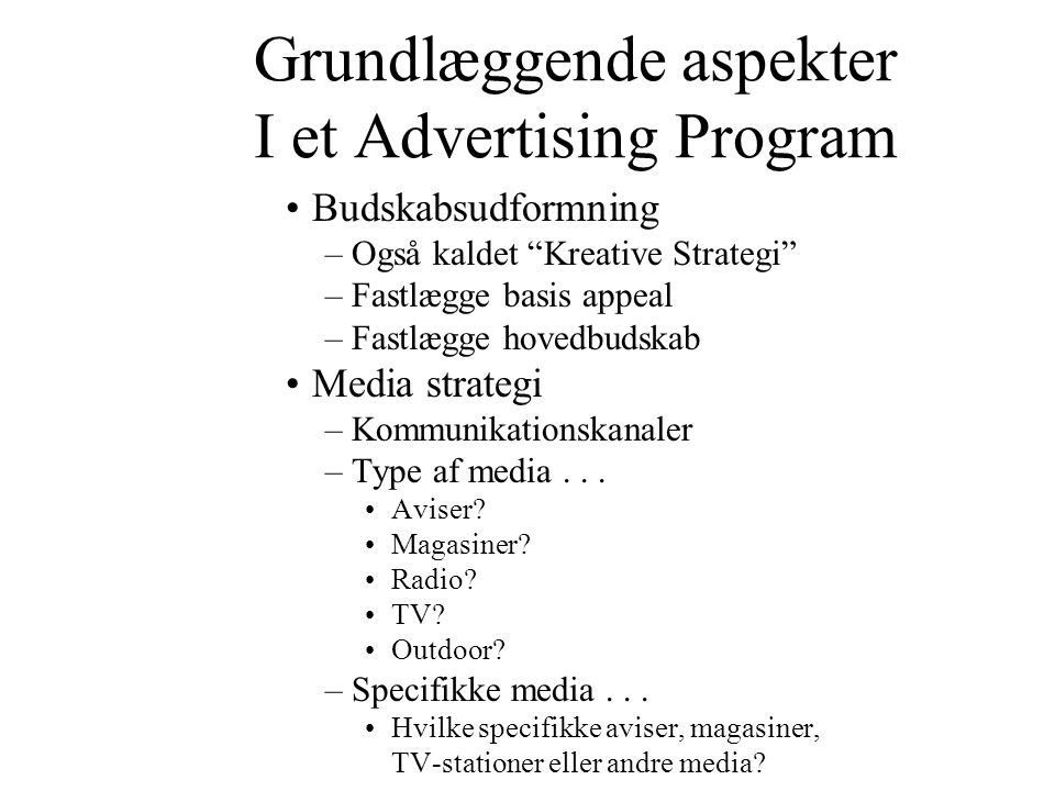 Grundlæggende aspekter I et Advertising Program