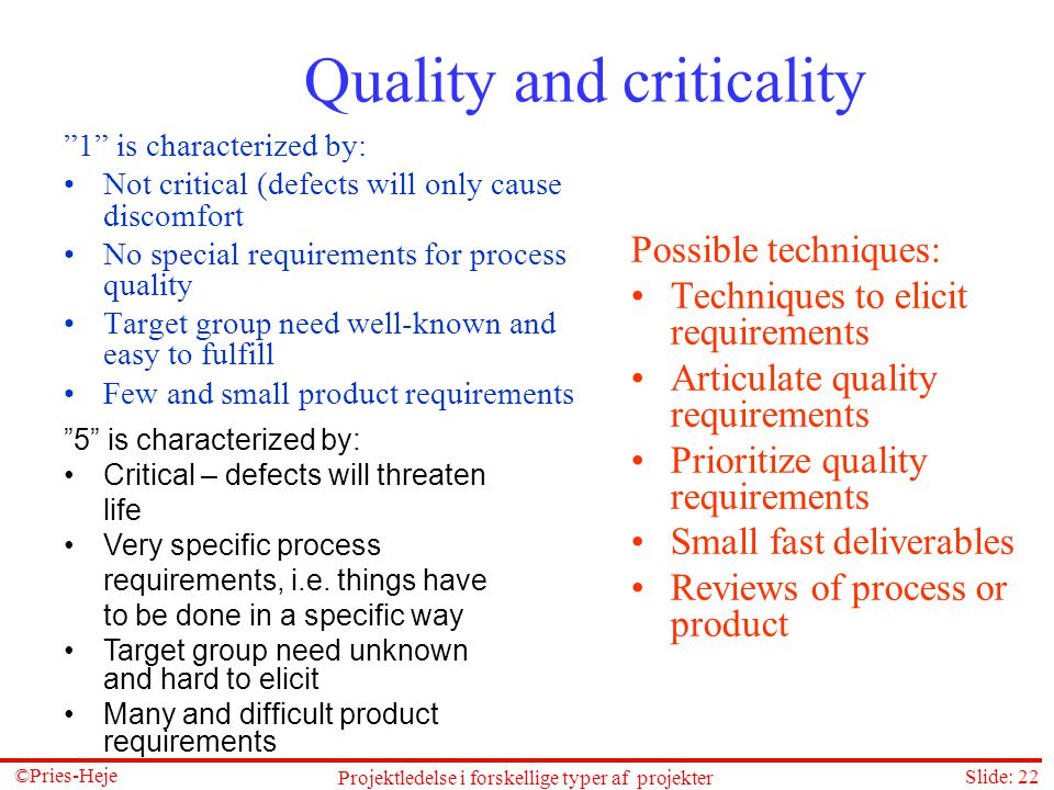Quality and criticality