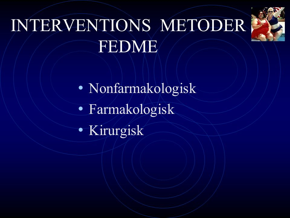 INTERVENTIONS METODER FEDME