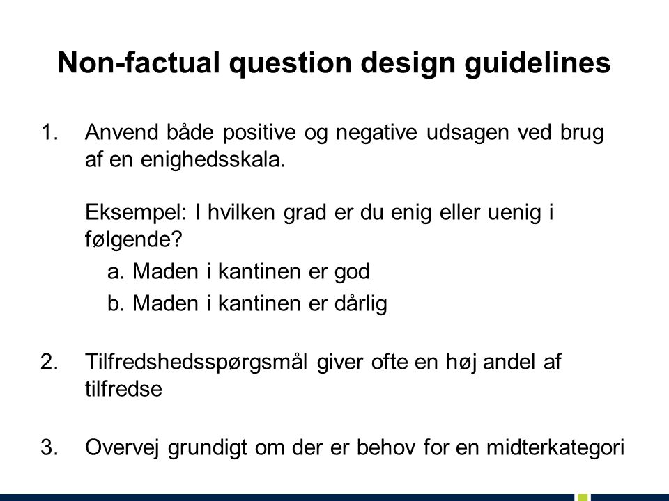 Non-factual question design guidelines