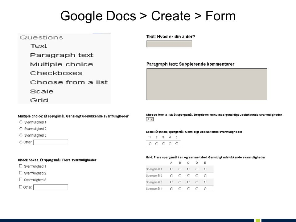 Google Docs > Create > Form