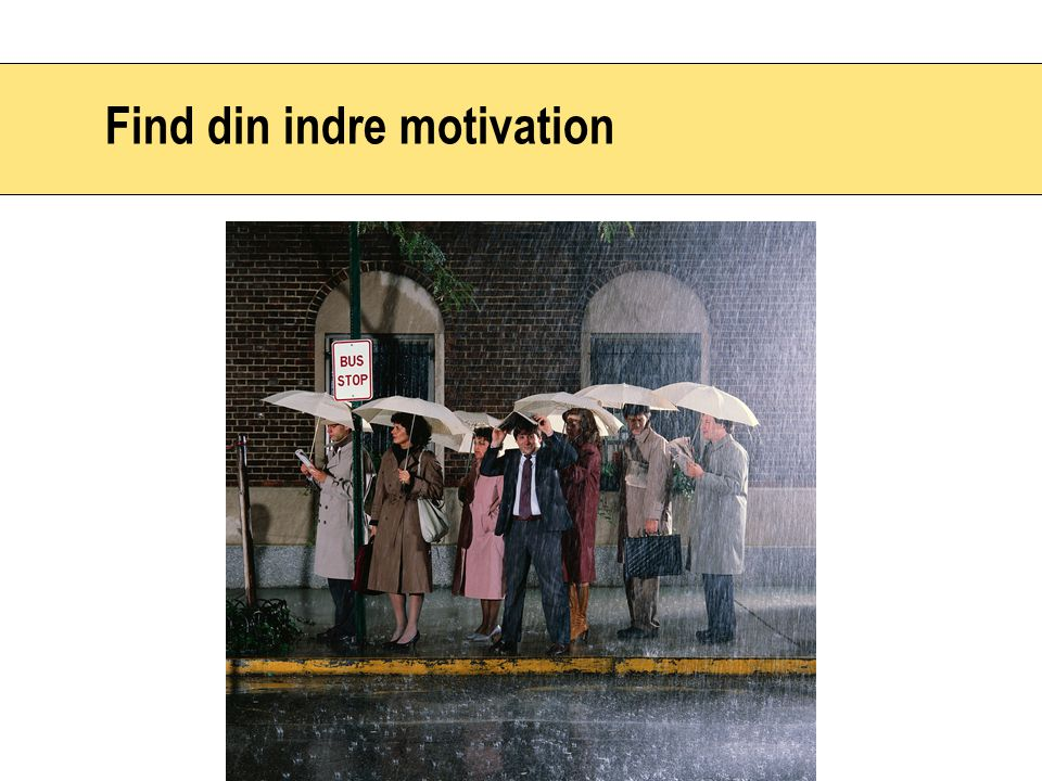 Find din indre motivation