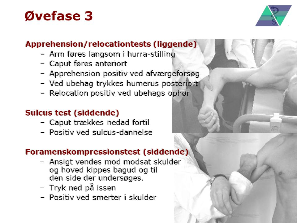 Øvefase 3 Apprehension/relocationtests (liggende)