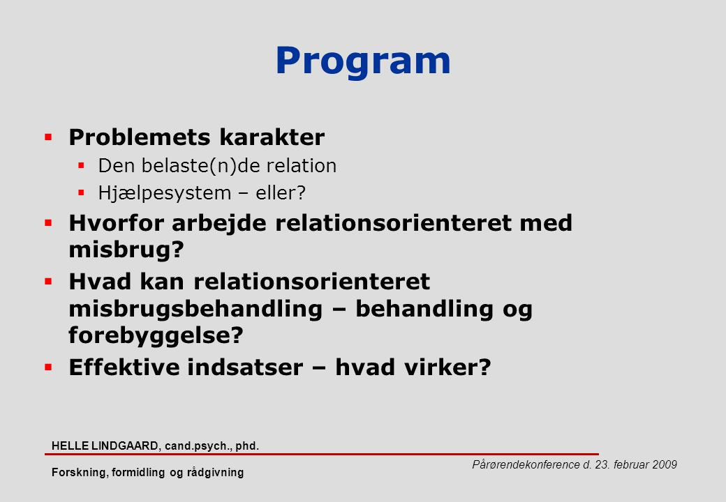 Program Problemets karakter