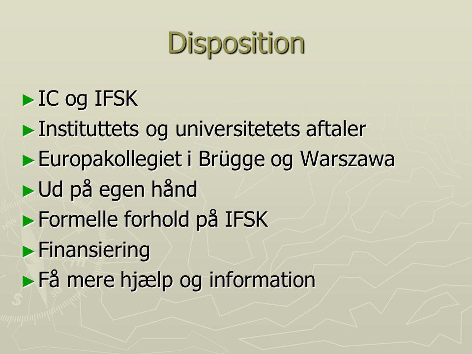 Disposition IC og IFSK Instituttets og universitetets aftaler
