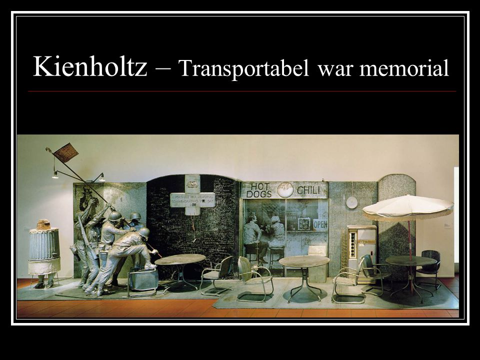 Kienholtz – Transportabel war memorial