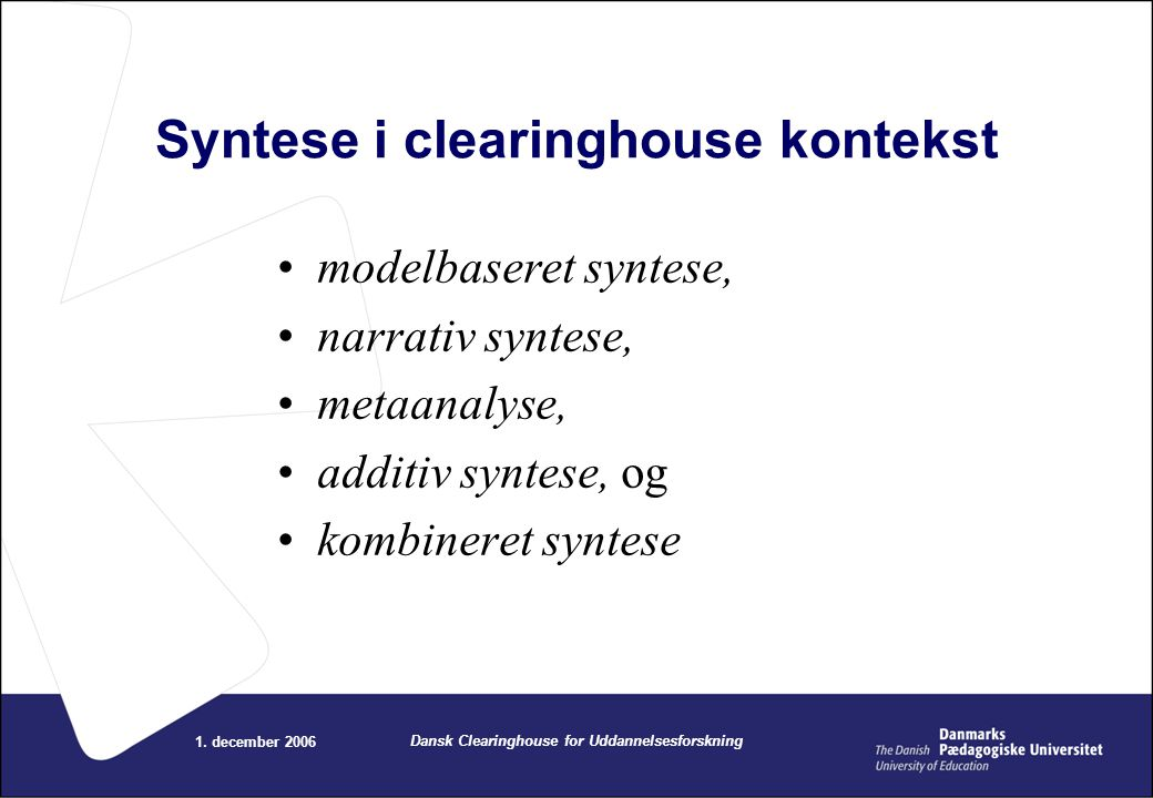 Syntese i clearinghouse kontekst