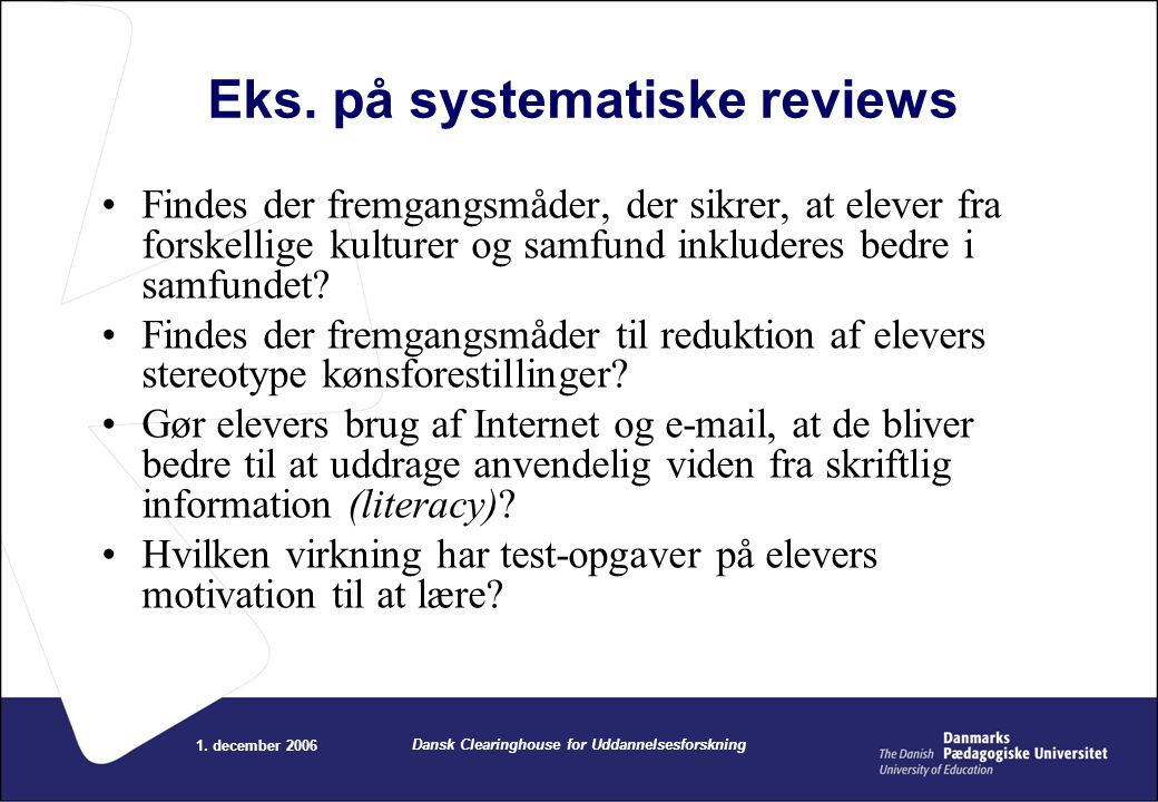 Eks. på systematiske reviews