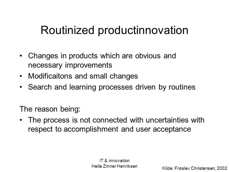 Routinized productinnovation