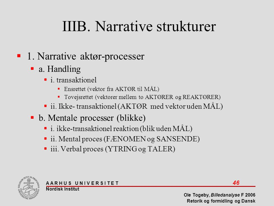 IIIB. Narrative strukturer