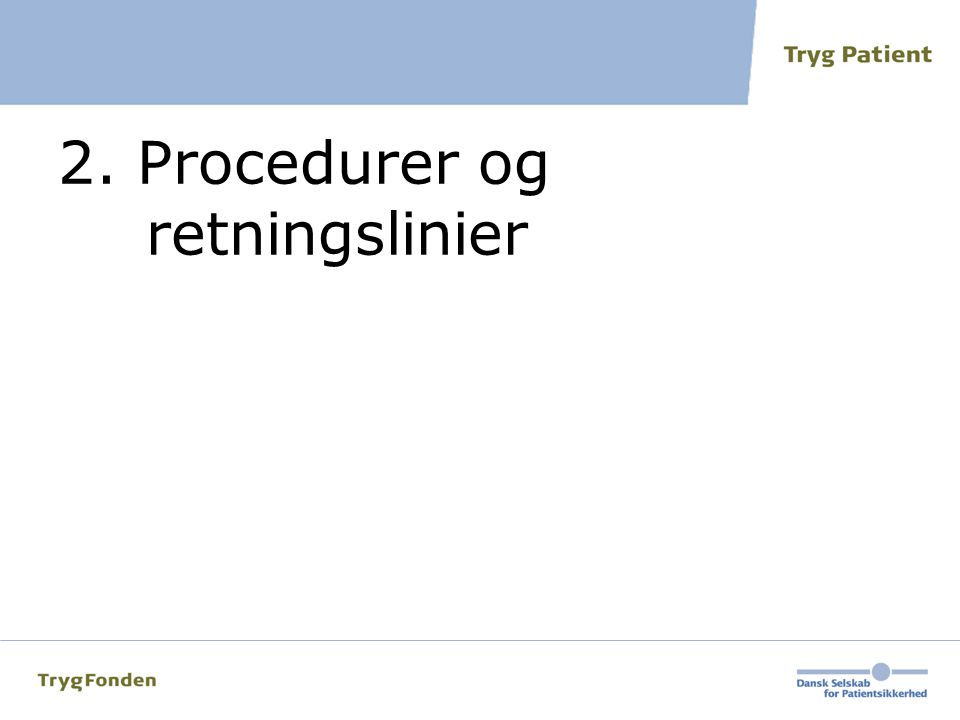 2. Procedurer og retningslinier