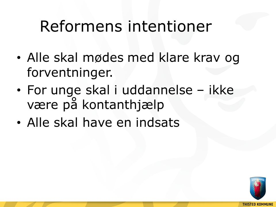 Reformens intentioner