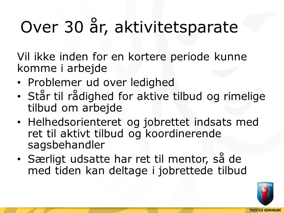 Over 30 år, aktivitetsparate
