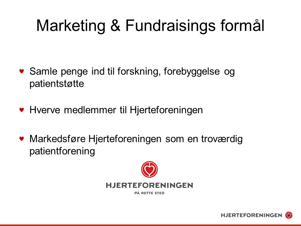 Marketing & Fundraisings formål