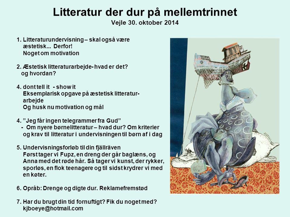 Litteratur der dur på mellemtrinnet Vejle 30. oktober ppt download
