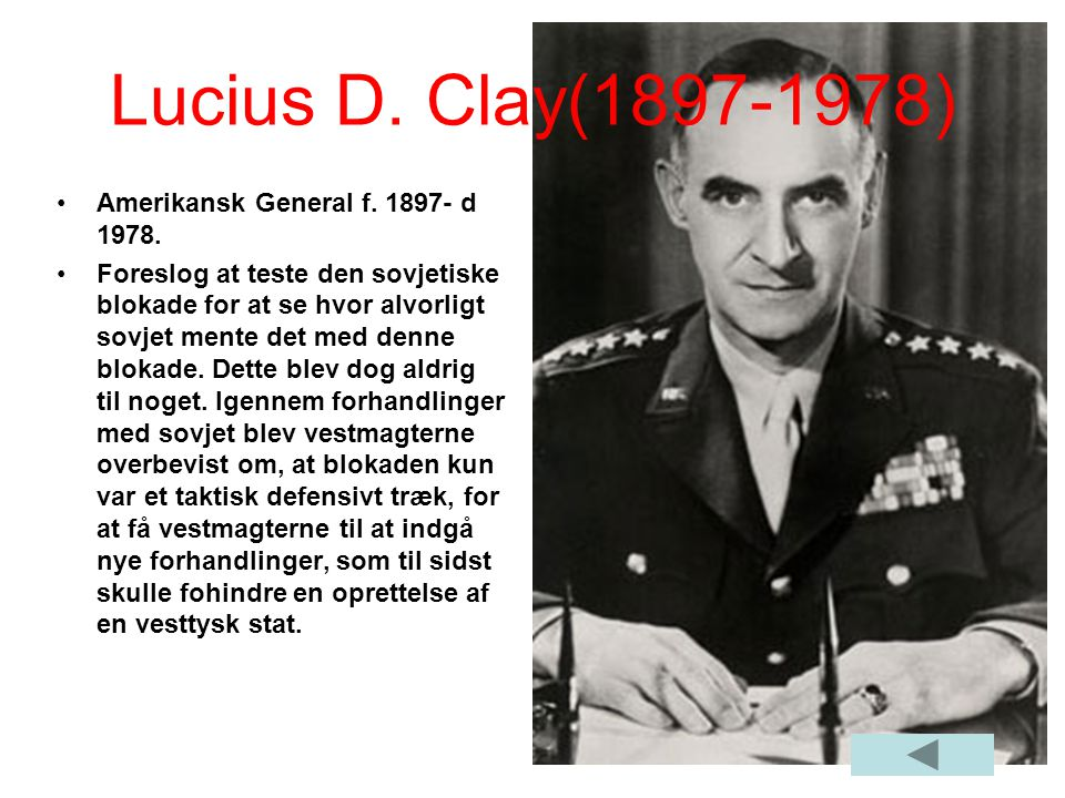 Lucius D. Clay(1897-1978) Amerikansk General f. 1897- d 1978.
