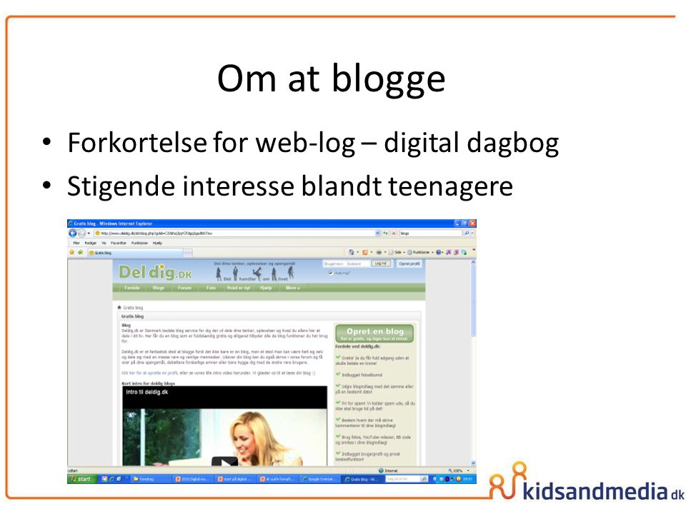 Om at blogge Forkortelse for web-log – digital dagbog