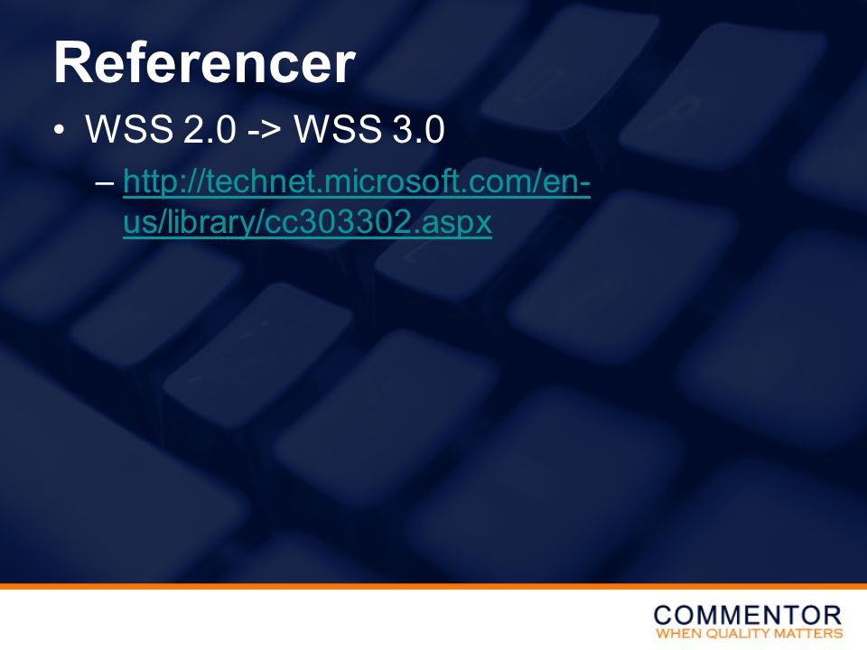 Referencer WSS 2.0 -> WSS 3.0