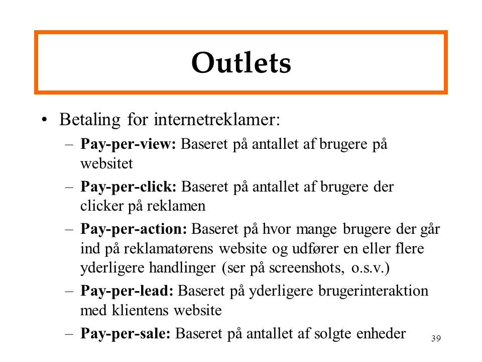 Outlets Betaling for internetreklamer: