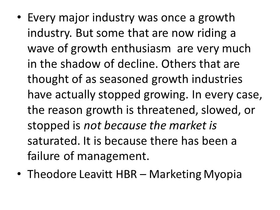 Every major industry was once a growth industry