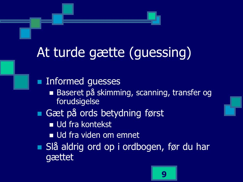 At turde gætte (guessing)