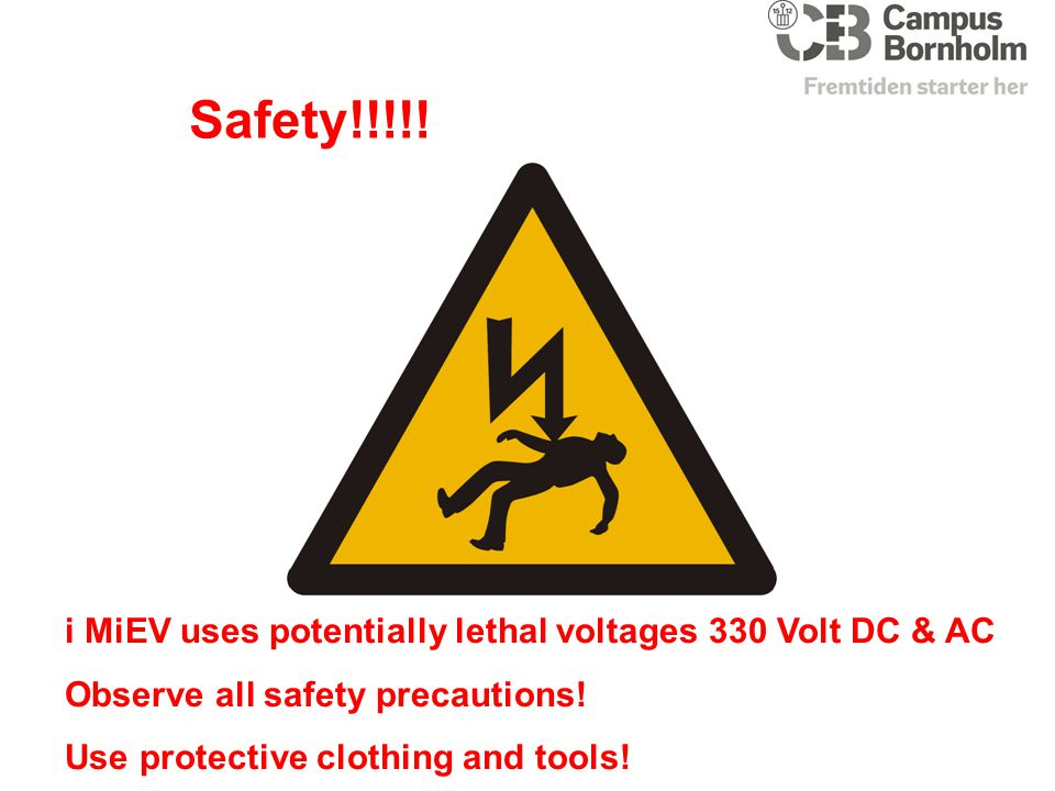 Safety!!!!! i MiEV uses potentially lethal voltages 330 Volt DC & AC