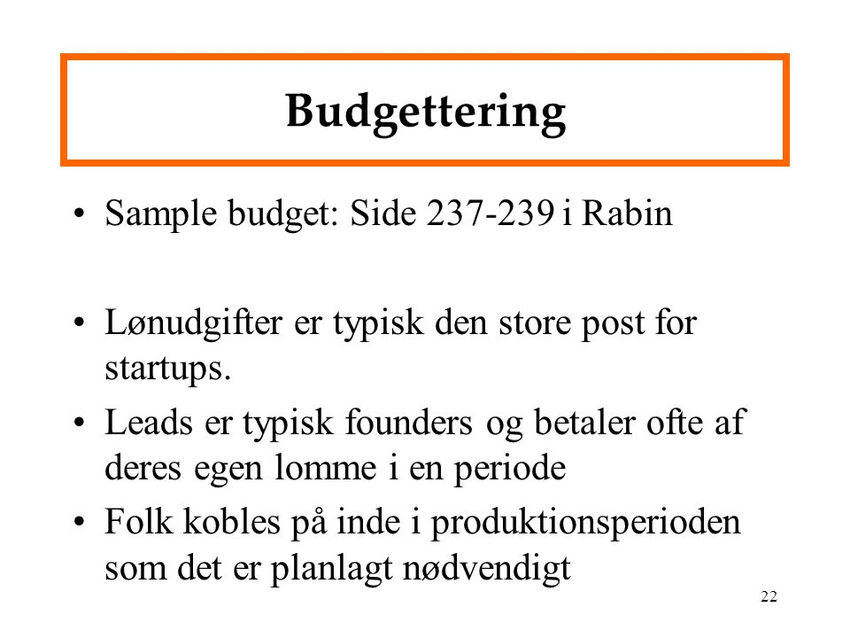 Budgettering Sample budget: Side 237-239 i Rabin