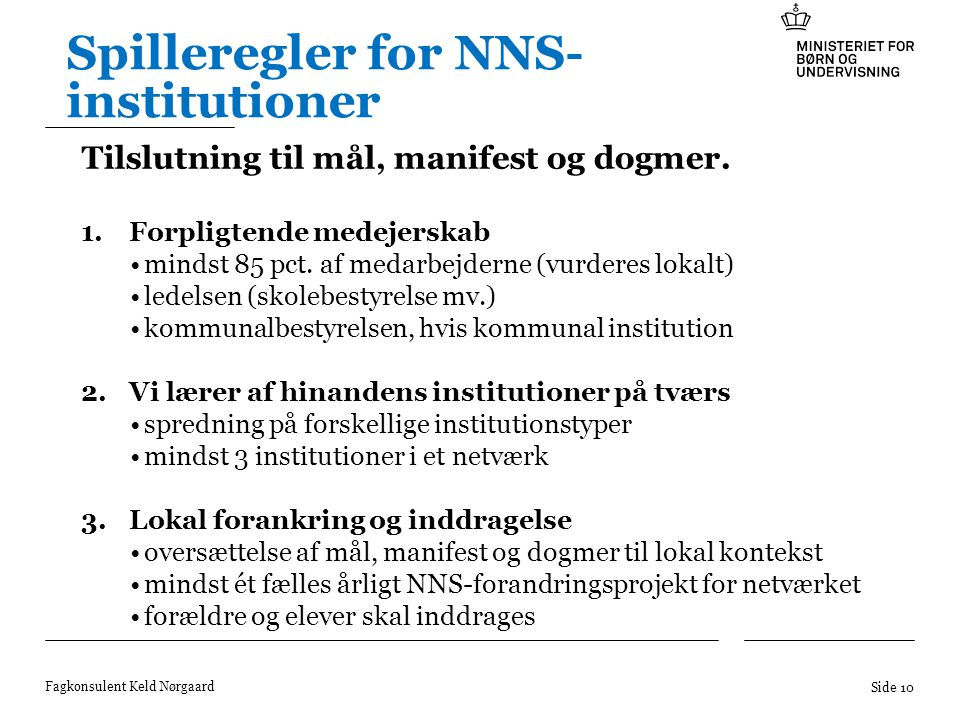 Spilleregler for NNS-institutioner