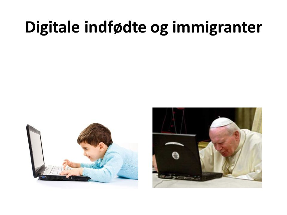 Digitale indfødte og immigranter
