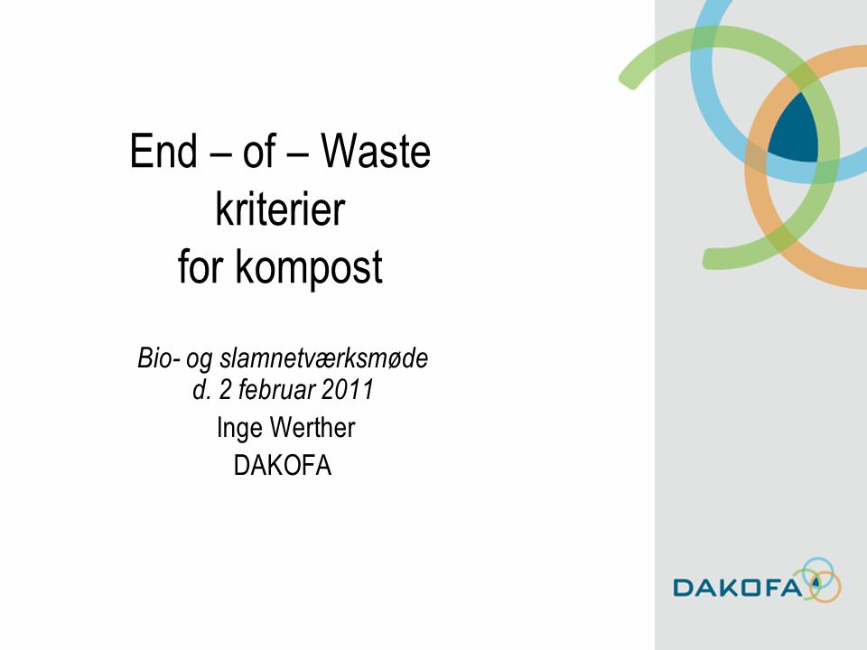 End – of – Waste kriterier for kompost