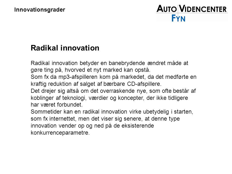 Radikal innovation Innovationsgrader