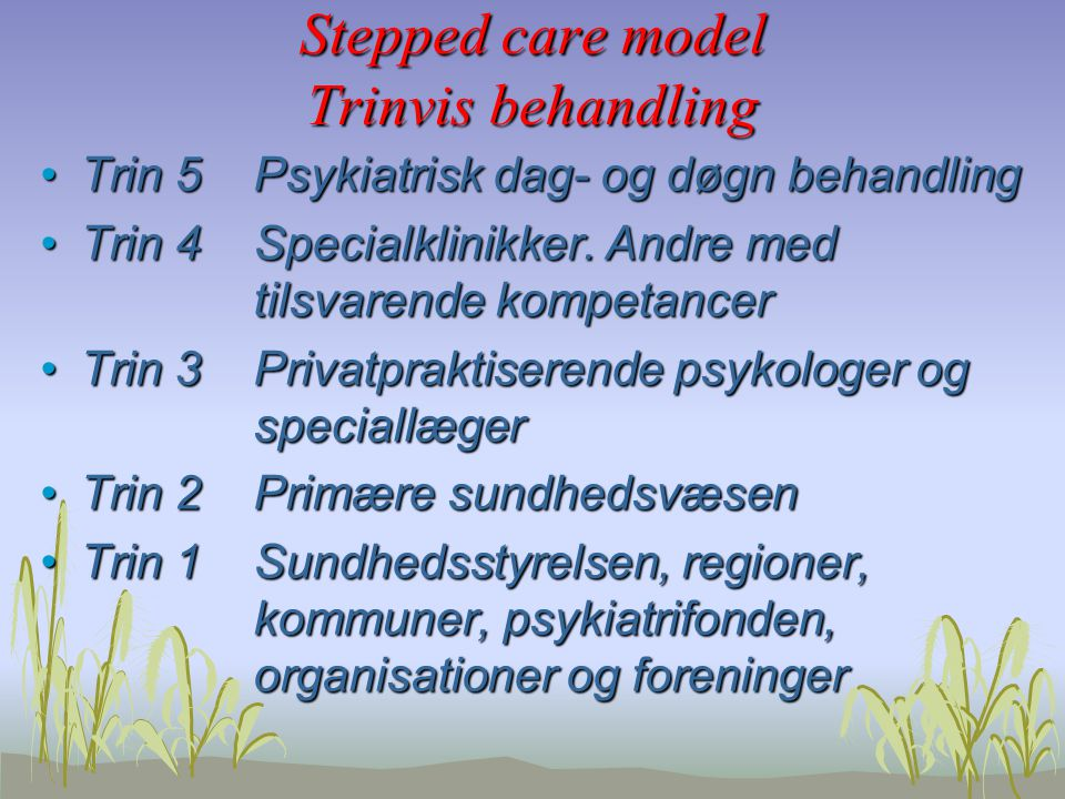 Stepped care model Trinvis behandling