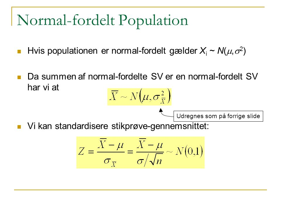 Normal-fordelt Population
