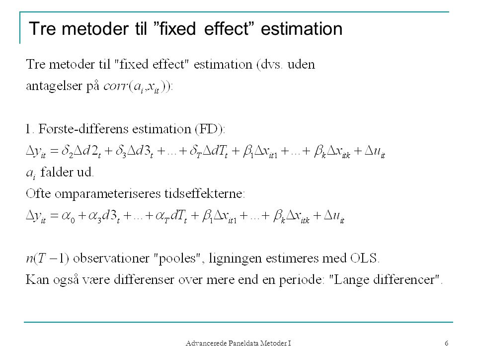 Tre metoder til fixed effect estimation