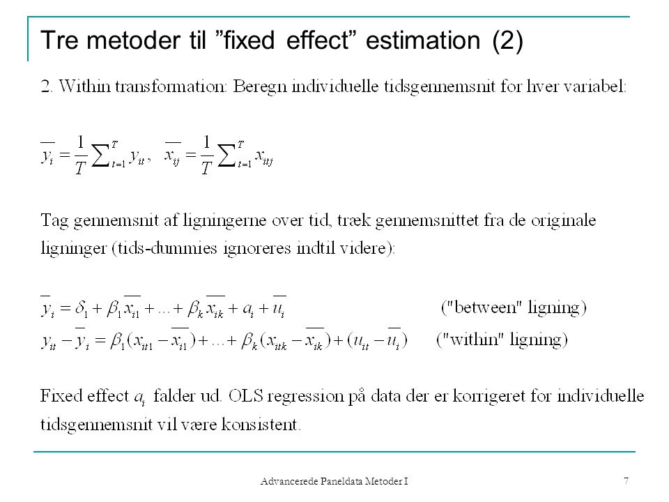 Tre metoder til fixed effect estimation (2)