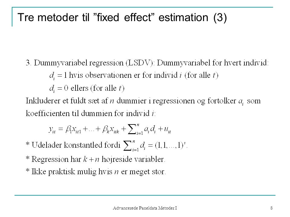 Tre metoder til fixed effect estimation (3)