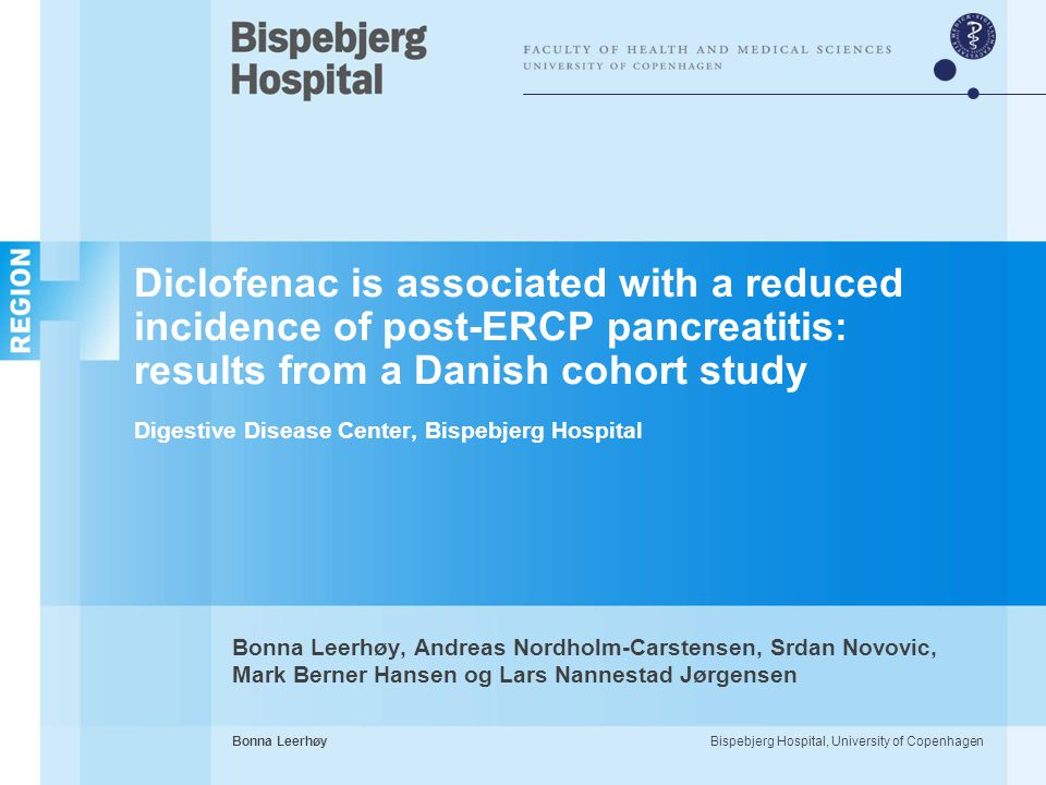 Diclofenac is associated with a reduced incidence of post-ERCP pancreatitis: results from a Danish cohort study Digestive Disease Center, Bispebjerg Hospital