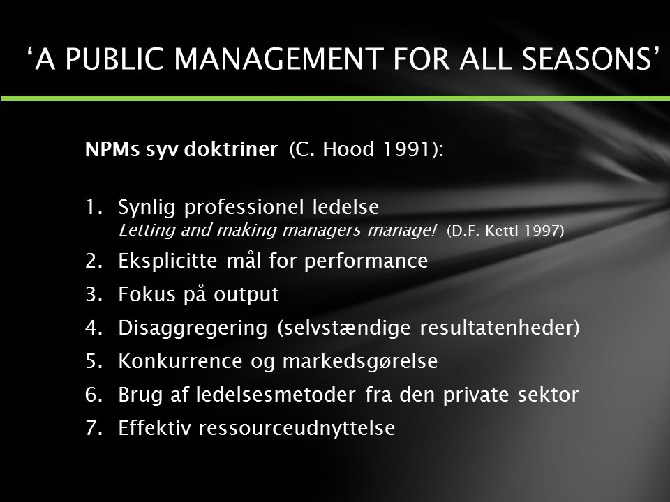 'A PUBLIC MANAGEMENT FOR ALL SEASONS'